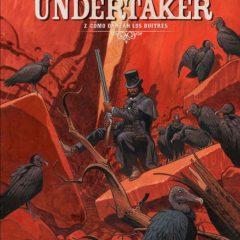'Undertaker 2. Cómo danzan los buitres', la ley del más fuerte