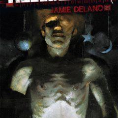 'Hellblazer de Jamie Delano Volumen 2', Constantine se politiza un poco más