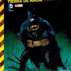 'Batman Tierra de Nadie Volumen 1', un terremoto llamado nostalgia