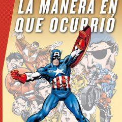 'MG Capitán América: La Manera en que Ocurrió', toca echar la vista atrás