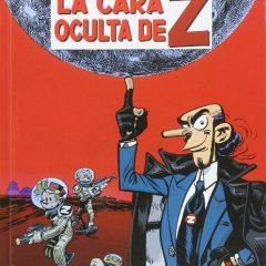 'Spirou y Fantasio 52. La cara oculta de Z', diversión a manos llenas