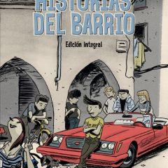 'Historias del Barrio. Edición Integral', una mirada al pasado