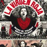 'La virgen roja', la lucha de toda una vida
