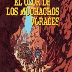 'El olor de los muchachos voraces', el western según Peeters