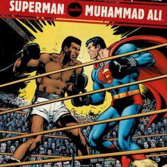 'Superman contra Muhammad Ali', en la esquina izquierda, calzón rojo y desde Krypton…