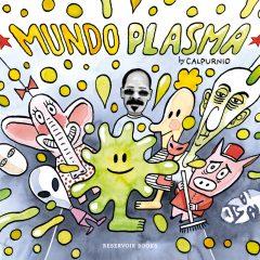 'Mundo Plasma', delirante y bizarro noir