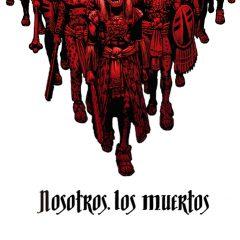 'Nosotros, los Muertos', otra de zombis
