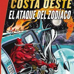 'Marvel Gold Vengadores Costa Oeste: El Ataque del Zodiaco', simple y efectivo