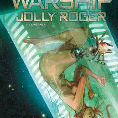 'Warship Jolly Roger 3. Venganza', asombrosa y épica