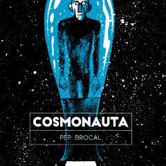'Cosmonauta', del universo humano