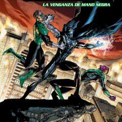 'Green Lantern La Venganza de Mano Negra', esto se acaba