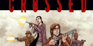 'Crossed Volumen 1', ¡dejen paso a los cruzados!