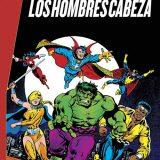 'Marvel Gold Los Defensores: Los Hombres Cabeza', locura superheroica