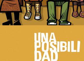 'Una posibilidad, Edición integral', llegar al corazón