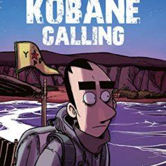 'Kobane Calling', la realidad, con humor, entra mejor