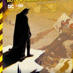 'Batman Ruta a Tierra de Nadie Volumen 1', primeros temblores