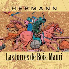 'Las Torres de Bois-Mauri Volumen 1', vuelve un grande