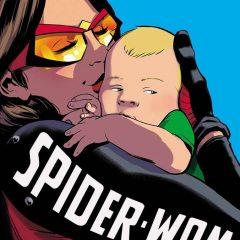 'Spiderwoman: Cambio de marcha', la maternidad y Jessica Drew