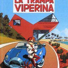 'Spirou y Fantasio 53. La trampa viperina', dulce momento