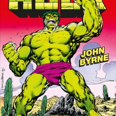 '100 % Marvel HC El Increíble Hulk de John Byrne', ¡Piel verde aplasta!