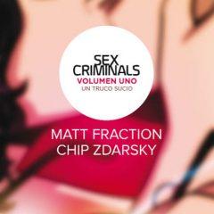 'Sex Criminal Volumen 1: Un Truco Sucio', provocación de alta calidad