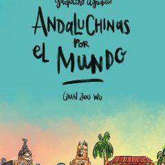 'Andaluchinas por el mundo. Gazpacho agridulce 2', en la misma línea