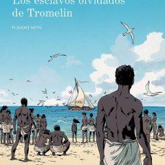 'Los esclavos olvidados de Tromelin', arqueología en viñetas
