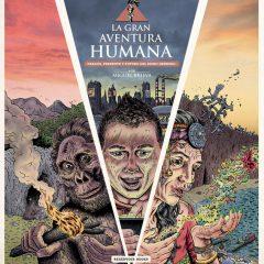 'La Gran Aventura Humana. Pasado, presente y futuro del Mono Desnudo', si no despertamos con esto…