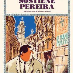 'Sostiene Pereira', el precio de la libertad…de expresión