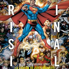 'Crisis Final: La Legión de los Tres Mundos', épica a raudales