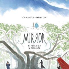 'Mirror Volumen 1: El Reflejo de las Montañas', cuento para adultos