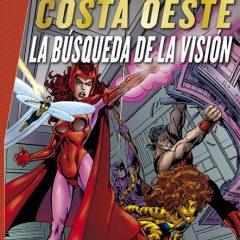 'Marvel Gold Los Vengadores Costa Oeste: La Búsqueda de La Visión', y entonces llegó Byrne