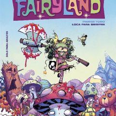 'I Hate Fairyland 1. Loca para siempre', maravillosa barrabasada