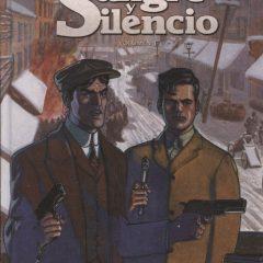 'Sangre y silencio volumen 1', una historia de la mafia