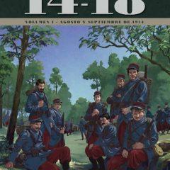 """'14-18. Volumen 1. Agosto y septiembre de 1914′, miserias de """"la Grande"""""""