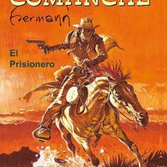 'Comanche. El prisionero', para completistas