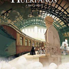 'El tren de los huérfanos. Volumen 1. Jim y Harvey', recordar a los olvidados