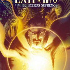 'Doctor Extraño y Los Hechiceros Supremos Integral', pura magia