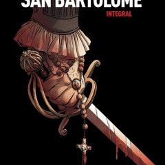 'San Bartolomé. Integral', en nombre de la religión