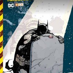 'Batman Tierra de Nadie Volumen 6', y al final, llegó la calma