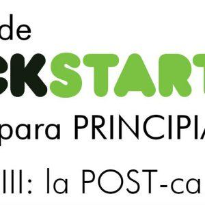 Kickstarter para principiantes (y III): la post-campaña