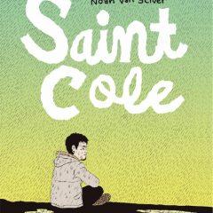 'Saint Cole', las suciedades del alma
