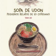 'Sopa de udon', pequeños relatos de lo cotidiano