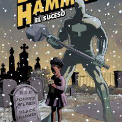 'Black Hammer Volumen 2: El Suceso', Lemire y su homenaje a la DC más clásica