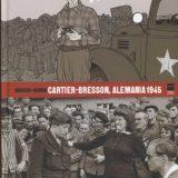 'Cartier-Bresson, Alemania 1945', fotografiar la historia