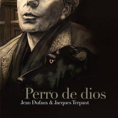 'Perro de Dios', de la controversia en Louis-Ferdinand Céline