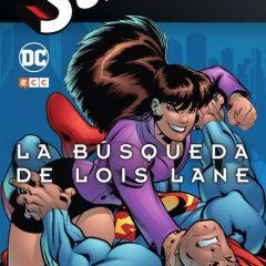 'Superman El Nuevo Milenio Volumen 2: La Busqueda de Lois Lane', remontando el vuelo