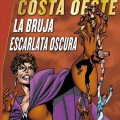 'Marvel Gold Los Vengadores Costa Oeste: La Bruja Escarlata Oscura', el mejor Byrne se va por la puerta de atrás