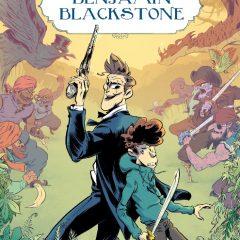 'Las sorprendentes aventuras de Benjamin Blackstone' , imaginación…alocada imaginación