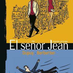'El Señor Jean: Edición integral', como la vida misma